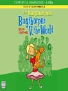 The Bagthorpes V. the World (MP3): The Bagthorpe Saga, Book 4
